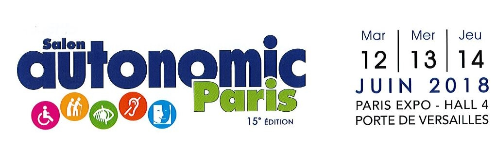 Salon Autonomic Paris du 12 au 14 juin 2018 Paris expo Hall 4 Porte de Versailles